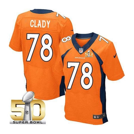 Mens Denver Broncos 78 Ryan Clady Orange 2016 Super Bowl 50 Elite Stitced NFL Jerseys