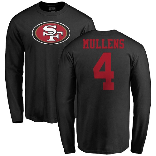 Men San Francisco 49ers Black Nick Mullens Name and Number Logo 4 Long Sleeve NFL T Shirt